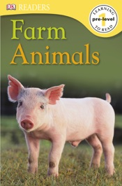 DK Readers L0: Farm Animals (Enhanced Edition)
