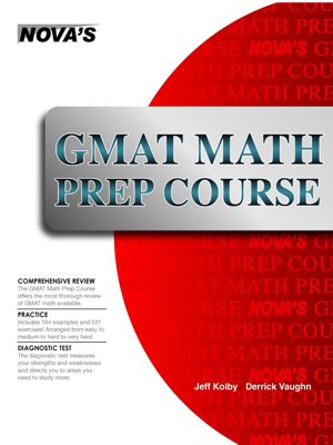 GMAT Math Prep Course - Jeff Kolby book