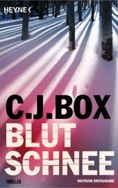 Blutschnee - C. J. Box by  C. J. Box PDF Download