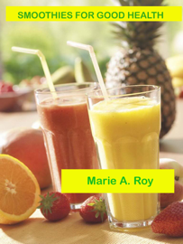 Smoothies for Good Health book