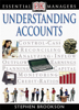 DK Essential Managers: Understanding Accounts - Stephen Brookson