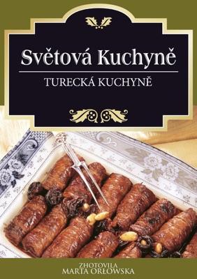 Turecká Kuchyně (Czech Edition)