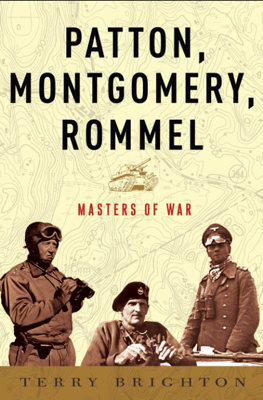 Terry Brighton - Patton, Montgomery, Rommel book