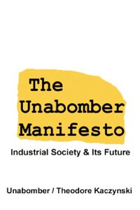 The Unabomber Manifesto: Industrial Society and Its Future ebook
