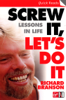 Screw It, Let's Do It - Sir Richard Branson