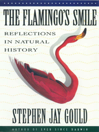 The Flamingo's Smile: Reflections in Natural History