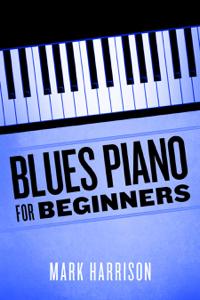 Blues Piano For Beginners Copertina del libro