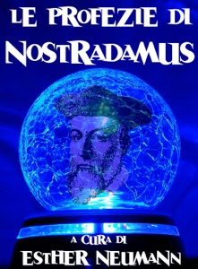 Le profezie di Nostradamus Book Cover