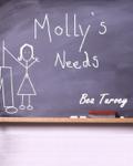 Molly's Needs