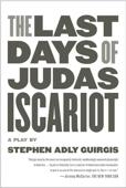 The Last Days of Judas Iscariot