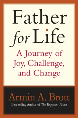 Father for Life - Armin A. Brott book