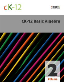 CK-12 Basic Algebra, Volume 2