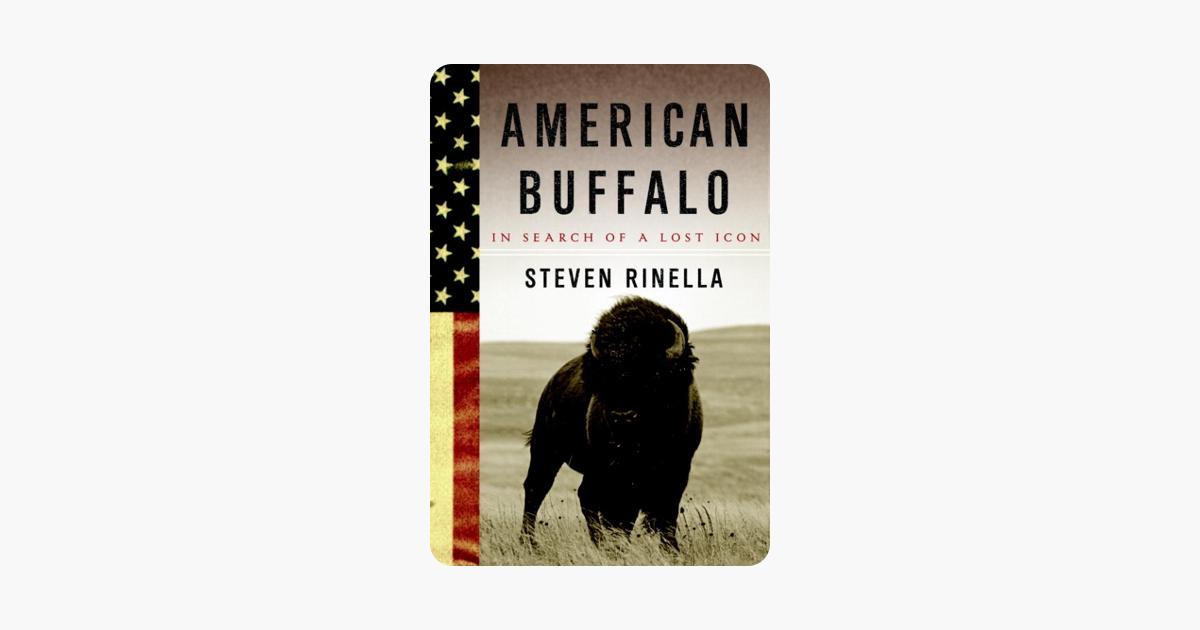 American Buffalo - Steven Rinella
