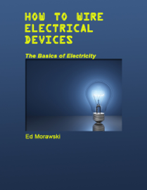 How to Wire Electrical Devices