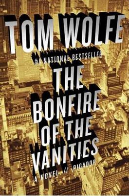 The Bonfire of the Vanities - Tom Wolfe book