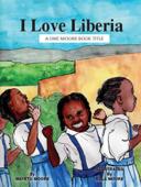 I Love Liberia