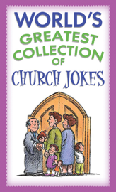 World's Greatest Collection of Church Jokes