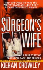 The Surgeon's Wife - Kieran Crowley book summary
