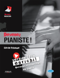 Devenez pianiste ! (version enrichie)