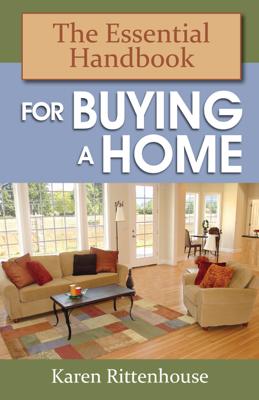The Essential Handbook for Buying a Home - Karen Rittenhouse book
