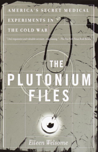 The Plutonium Files Summary