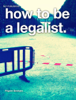 Pilgrim Benham - How to Be a Legalist  artwork