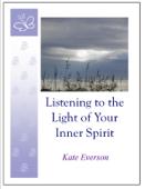 Listening to the Light of Your Inner Spirit