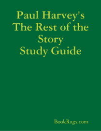 Paul Harvey's The Rest of the Story Study Guide