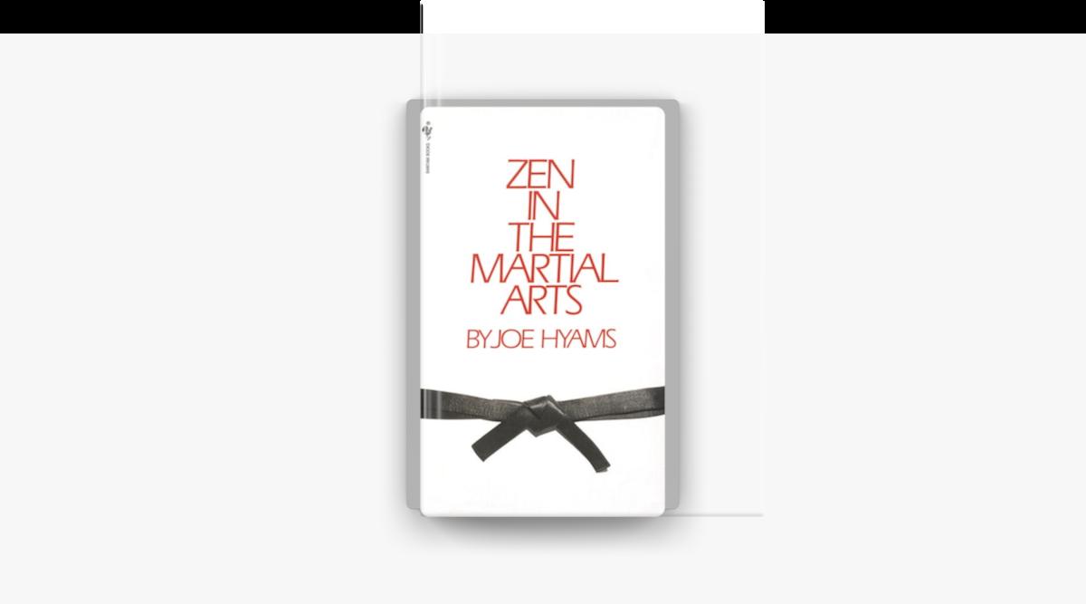 Zen in the Martial Arts - Joe Hyams