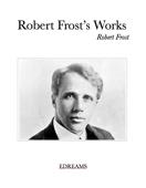 Robert Frost's Works