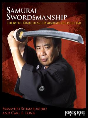 Samurai Swordsmanship - Masayuki Shimabukuro & Carl E. Long book