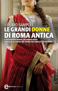 Le grandi donne di Roma antica Copertina del libro