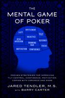 Jared Tendler & Barry Carter - The Mental Game of Poker artwork