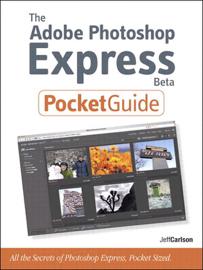 The Adobe Photoshop Express Beta Pocket Guide, ePub
