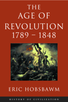 Download and Read Online Age Of Revolution: 1789-1848