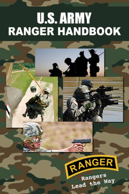 U.S. Army Ranger Handbook - U.S. Department of the Army book