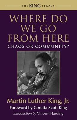 Where Do We Go from Here - Martin Luther King Jr. & Vincent Harding book