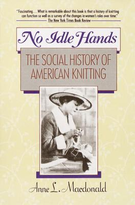 No Idle Hands - Anne L Macdonald book