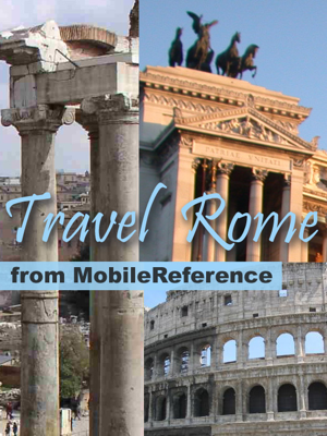 Rome & Lazio, Italy: Illustrated Travel Guide, Phrasebook & Maps (Mobi Travel) - MobileReference book