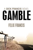 Felix Francis - Gamble artwork