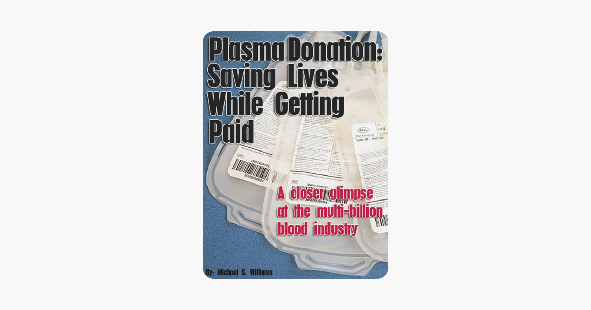 Plasma Donation: Saving Lives While Getting Paid on Apple Books