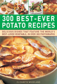 300 Best-Ever Potato Recipes