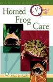 Quick & Easy Horned Frog Care
