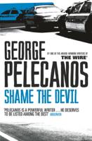George Pelecanos - Shame The Devil artwork