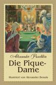 Die Pique-Dame (illustrierte Ausgabe)