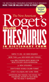 New American Roget's College Thesaurus in Dictionary Form (Revised & Expanded)