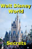 Walt Disney World Secrets Gold!