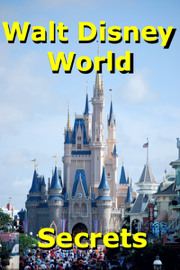 Walt Disney World Secrets Gold! book