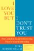 I Love You But I Don't Trust You - Mira Kirshenbaum