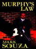 Mark Souza - Murphy's Law kunstwerk